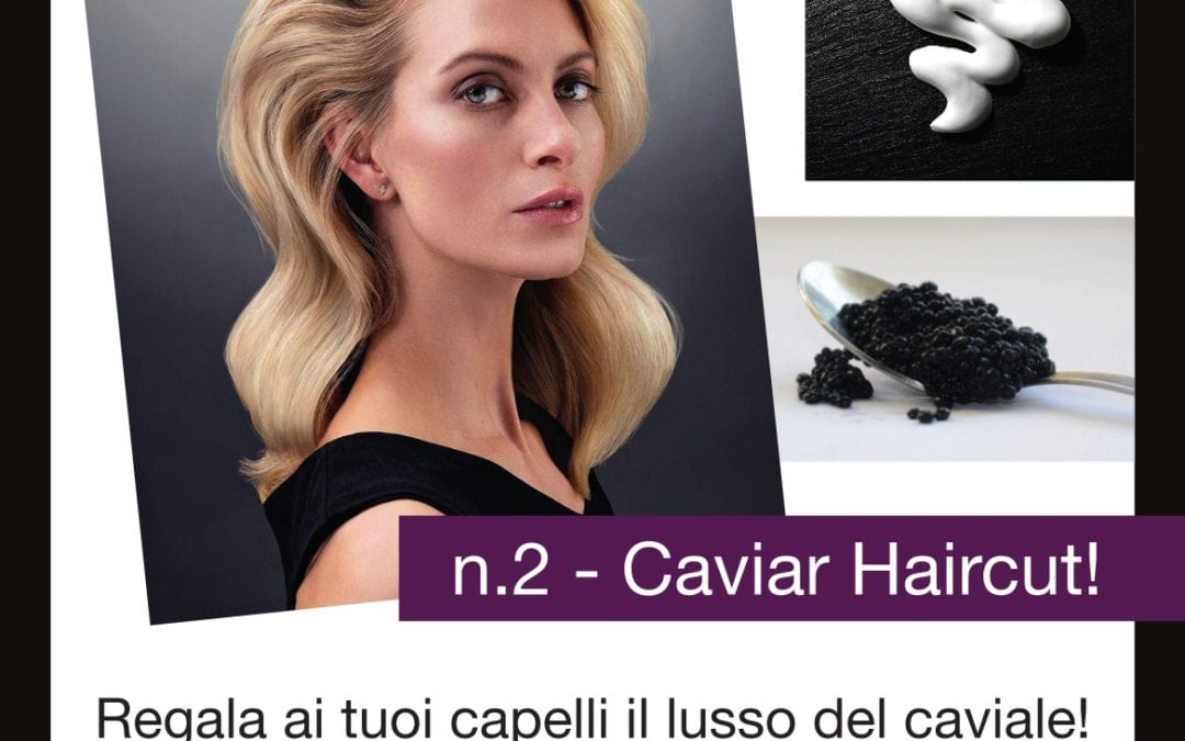 PROMO CAVIAR HAIRCUT: Taglio+Piega+Trattamento al caviale by Alterna Haircare